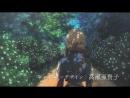Violet Evergarden - Виолетта Эвергарден PV4 [KANSAI STUDIO]