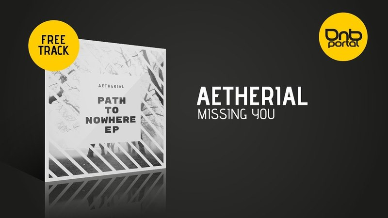 Aetherial - Missing You [Free]