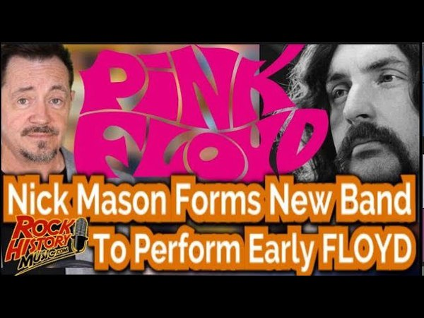 Nick Mason Forms Supergroup to Play Early Pink Floyd Music