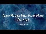 Doom Melodic Doom Death Metal Part IV