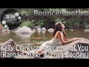 Kelly Clarkson - Because of You (Raphael Maier & Luca Bootleg)