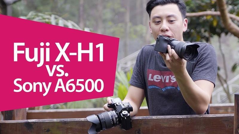 Fujifilm X-H1 vs. Sony a6500 - The Battle