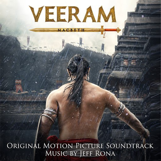 Jeff Rona альбом Veeram - Macbeth (Original Motion Picture Soundtrack)