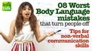 8 Worst Body language mistakes that turn people off Tips for non verbal communication skills