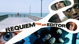 'Requiem' for an Editor