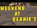 Уикенд у Берни (Weekend at Bernie's), 1989 - Денис Золотов