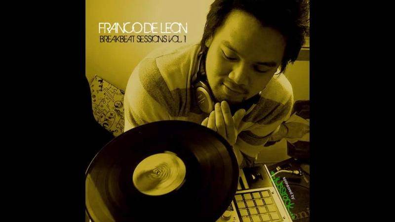 FRANCO DE LEON ~ Juss Rock BREAK BEAT Sessions 1990 2000 VoL 1 Snippets MegamiX