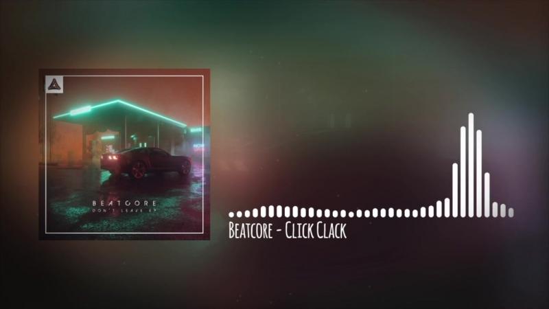 Beatcore - Click Clack