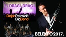 Ej, dragi, dragi (bozurove sadi) - Dejan Petrovic Big Band [Beograd 2017]