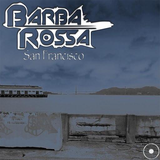 Barbarossa альбом San Fancisco