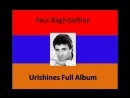 PAUL BAGHDADLIAN URISHINES ( FULL ALBUM )