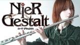 NieR GestaltRepliCant - Grandma (Flute cover)