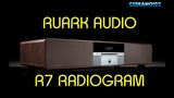 Ruark R7 High Fidelity Radiogram Review @ruarkaudio