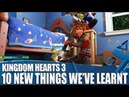 Kingdom Hearts 3 10 New Things We've Learned