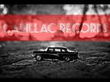 Кадиллак Рекордс Cadillac Records (2008)