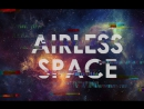 Airless Space