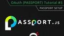 OAuth Tutorial 5 Pasport Initial Setup