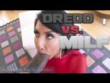 Dredd VS MILF (Raven Hart)