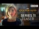 Доктор Кто Doctor Who Тизер трейлер 11 го сезона
