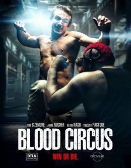 Кровавый цирк (2017)