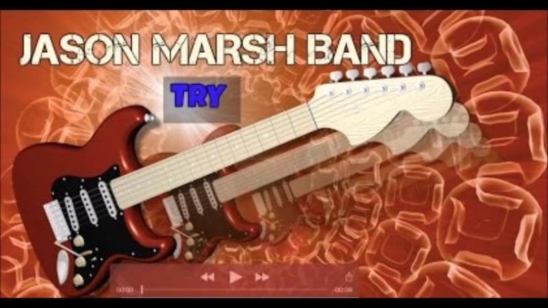 Jason Marsh Band-Try