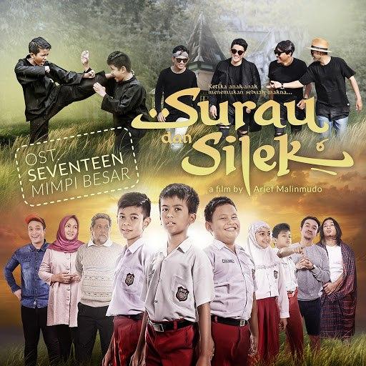 "Seventeen альбом Mimpi Besar (From ""Surau dan Silek"")"