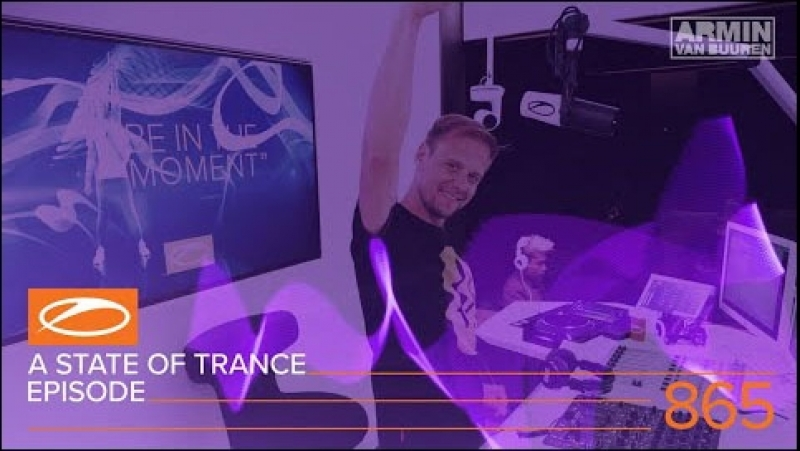 A State of Trance Episode 865 (ASOT865) – Armin van Buuren