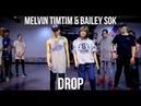 Smokepurpp - Drop - Choreography by Melvin Timtim Bailey Sok (S-Rank)