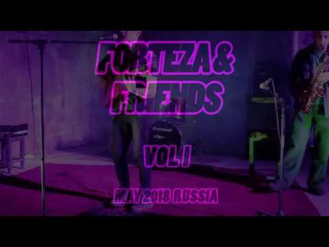 Forteza Friends Vol. 1 (Part 1)