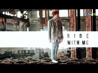 [рус.саб] UNB - Ride With Me