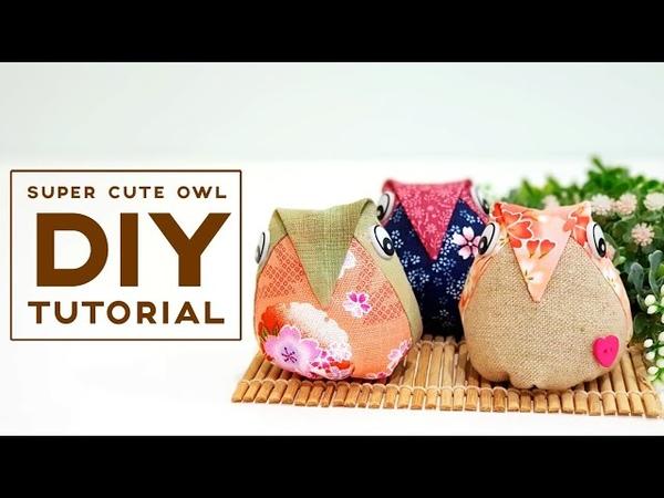 Super cute owl tutorial | Easy sewing project【利用布碎制作可爱猫头鹰】❤❤