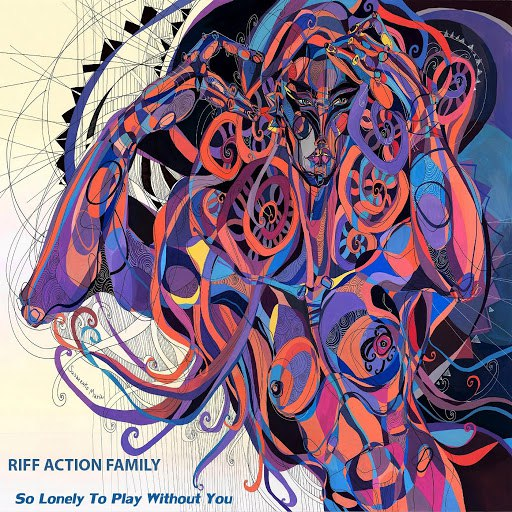 Riff Action Family альбом So Lonely to Play Without You