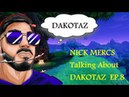NICK MERCS TALKING ABOUT DAKOTAZ Best Fortnite Moments Ep 8