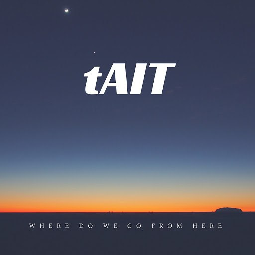 Tait альбом Where Do We Go from Here