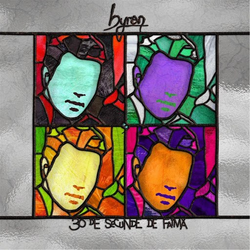 Byron альбом 30 De Secunde De Faimă
