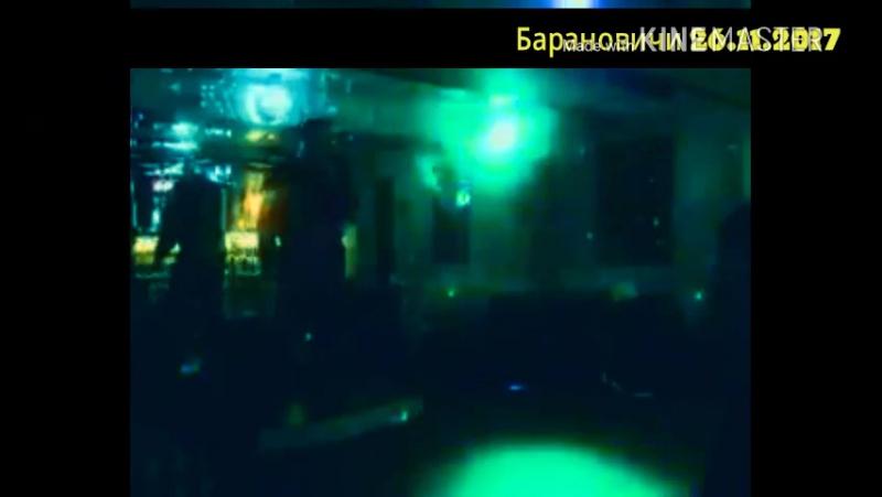 Концерт Пинск, клуб Рай Столица Полесья .. (26.11.2017.г.)