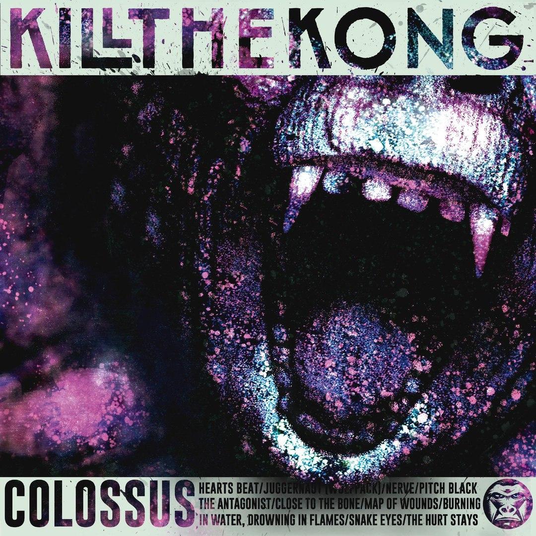 Kill the Kong - Colossus (2017)