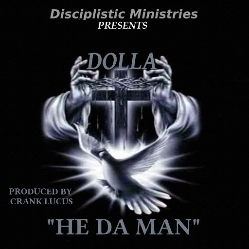 Dolla альбом He da Man