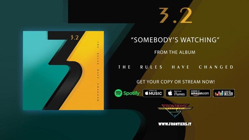 3.2 - Somebody's Watching