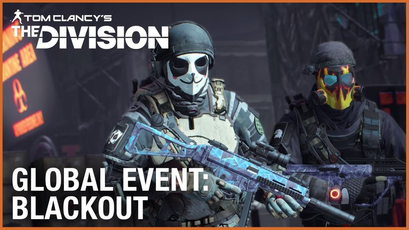 Tom Clancy's The Division: Global Event - Blackout | Ubisoft [NA]