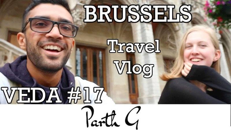 Summer 2017 Travel Vlog | BRUSSELS VEDA 17
