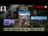 Far Cry 4: Way of the (Honey) Badger - 1 Campaign, 2 DLCS, 5 Days Left; The Road to Far Cry 5 (60% Blind LP) - EP 8 [Can we do i