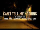 DJ Kay Slay feat. Young Buck, Raekwon, Jay Rock  Meet Sims - Cant Tell Me Nothing   [OKLM Radio]