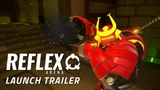 Reflex Arena - Available Now!