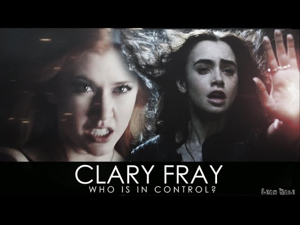 [TMI • SH] Clary Fray | Who is in control?