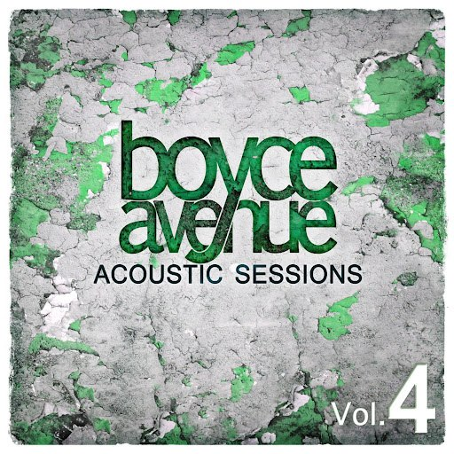 Boyce Avenue album Acoustic Sessions, Vol. 4