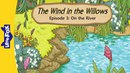 The Wind in the Willows 3: On the River | Level 3 | By Little Fox
