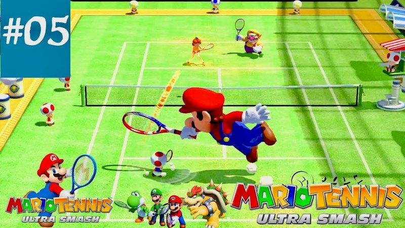 MARIO TENNIS|| Ultra Smash|| part 05