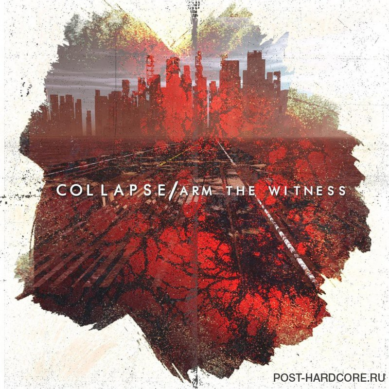 Arm the Witness - Collapse [EP] (2018)
