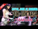 MUSIK DJ REMIX TIK TOK PALING ENAKFT AISYAH JAMILAH MAIMUNAH COVER LAGU TAMVAN BY DICKY SILLA
